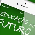 Você está preparado para Educação do Futuro? Deveria.
