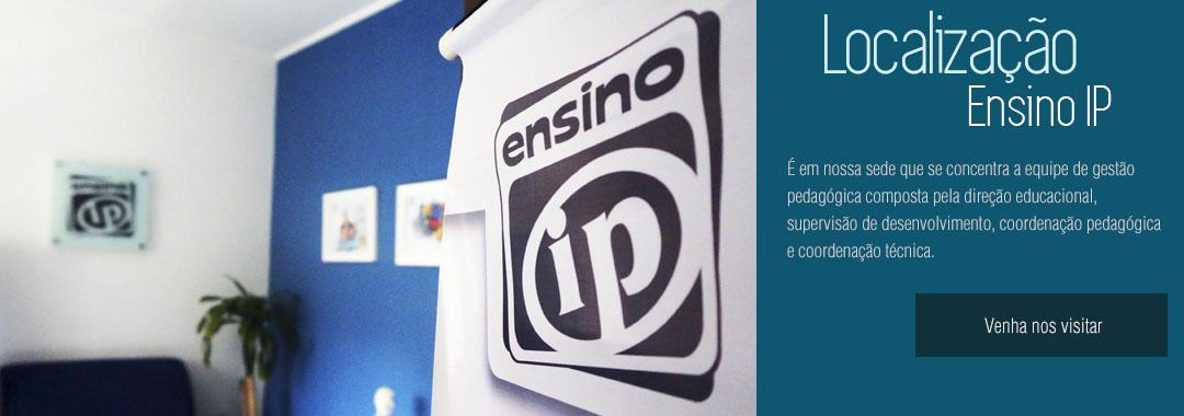 Localização EnsinoIP - Av. Utinga, 1161, conj. 12 – Santo André – São Paulo – SP